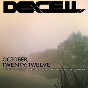 Dexcell October Twenty:Twelve Mix
