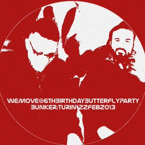 PODCAST#09 - WEMOVE (Spades) @Butterfly Birthday 6th - Bunker/Turin- 2013/Feb