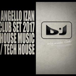 Angello Izan - Set HouseClub 2017_Radio Ibiza FM