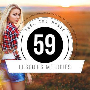 Luscious Melodies 59   Progressive House / Trance Mix 2018