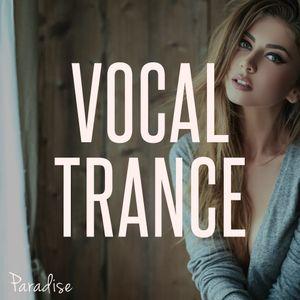 Paradise - Amazing Vocal Trance (October 2017 Mix #92)