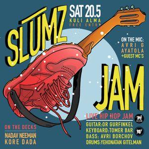 Slumz Jam - 20/05/17 at Kuli Alma