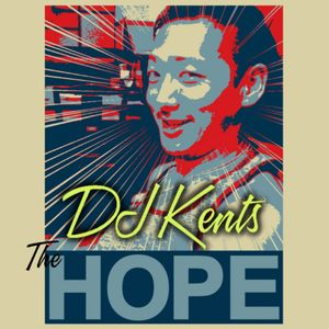 DJ KENTS - The Hope