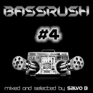Bassrush #4 07-2012