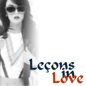 Leçons In Love (Mini-Mix)
