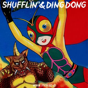 Shuffrin'& Ding Dong