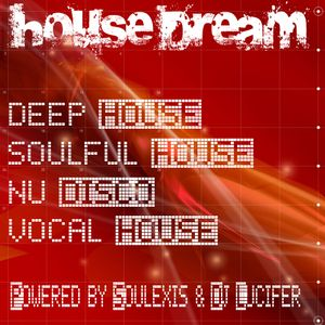 DEEP SOULFUL HOUSE MIX - House Dream August 2014