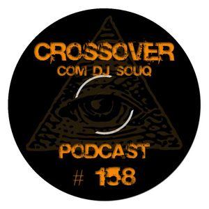 Podcast Crossover # 158 com DJ Souq