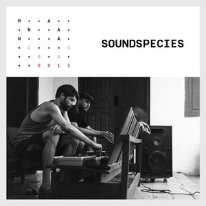EP.0015 - SOUNDSPECIES - Manana 2016 Special