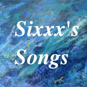 Sixxx's Songs - #4