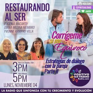 RESTAURANDO AL SER-11-04 -28-ESTRATEGIAS DE DIALOGO PARA LA PAREJA PARTE 2