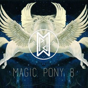 Magic Pony 8