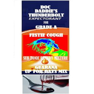 DOC DADDIE'S ROUGH RESCUE REMEDY MIXTURE MASH UP SUPER TONIC SUB TONIC GET OUT OF BED MIX