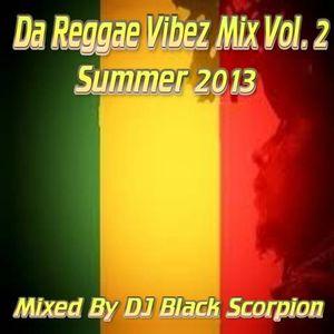 Da Reggae Vibez Mix Vol. 2 - Summer 2013 (Roots and Culture)