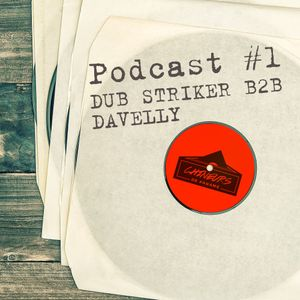 #1 Podcast Chineurs De Paname 1000 membres - Dub Striker B2B Davelly (Vinyl Only)