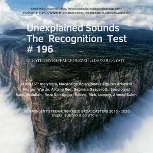 Unexplained Sounds - The Recognition Test # 196