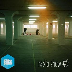 Kisobran radio show #9