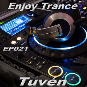 Tuvén - Enjoy Trance #021
