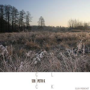 CLCK Podcast 128 - Petr K