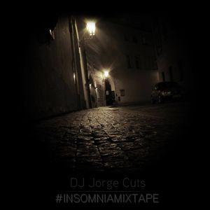 Dj Jorge Cuts-InsomniaMixTape