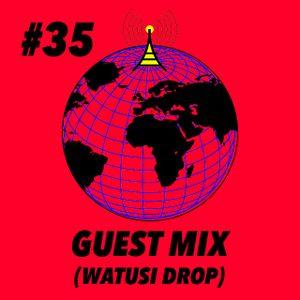 Global Groove #35 Watusi Drop (Guest Mix)