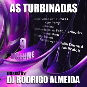DJ Rodrigo Almeida - Set Mix (As Turbinadas Vol.9)