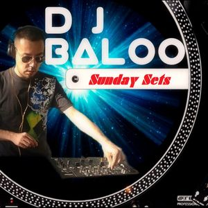 Dj Baloo Sunday Set 03 27-3-2016