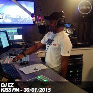 DJ EZ - Kiss FM - 30/01/2015
