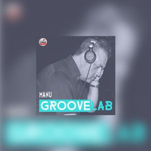 GrooveLab 05/06-01-2018 Manu