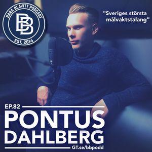 82 – 2017: Pontus Dahlberg