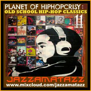 PLANET OF HIP-HOPCRISY 11= Public Enemy, Chubb Rock, Nice & Smooth,Treacherous 3, Super Lover Cee...