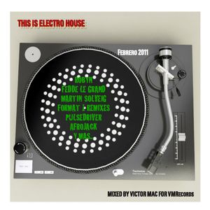 This is Electro House by Victor Mac