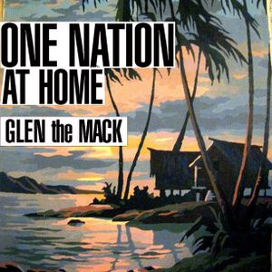 One Nation at Home: Glen the Mack / Tiki, Surf Rock and Exotica