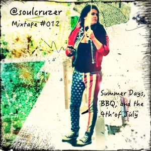 Mixtape #012 - Summer Days, BBQ, and the 4th of July