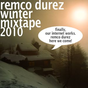 Remco Durez Winter Mixtape 2010