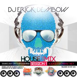 House Mix Session 1