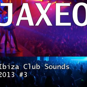 Ibiza club sounds of the summer 2013 pt3