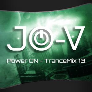 JO-V - Power ON - Trance Mix 13