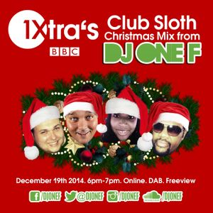 DJ OneF: BBC Radio 1Xtra Xmas Mix 2014, hosted by Fatman Scoop