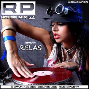 RP House Mix 4 mixed by Relas