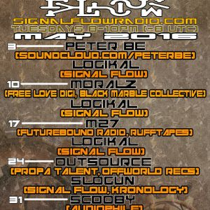 Signal Flow Radio May 31st 2016 SCOOBY & LOGIKAL