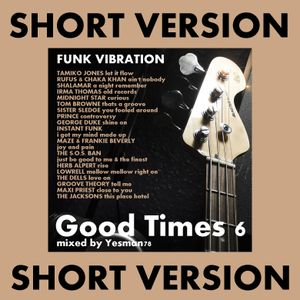 GOOD TIMES vol.6 FUNK VIBRATION SHORT VERSION (Tamiko Jones,Irma Thomas,Tom Browne,Prince,Rufus,...)