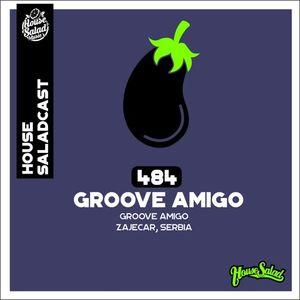 House Saladcast 484 - Groove Amigo