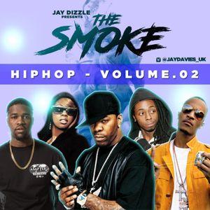 Jay Dizzle presents.The Smoke - Hip Hop Volume.02