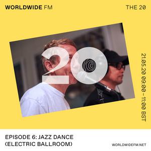 Gilles Peterson: The 20 - Jazz Dance (Electric Ballroom) // 21-05-20