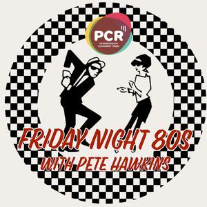 Friday Night 80's Broadcast LIVE 29th December 2017 on PCR 103.2FM
