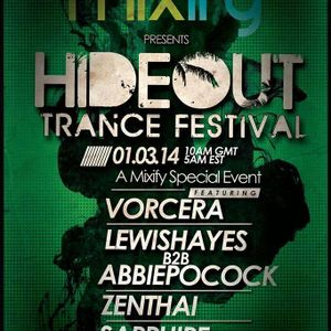 Live @ Hideout Trance Festival 03/01/2014