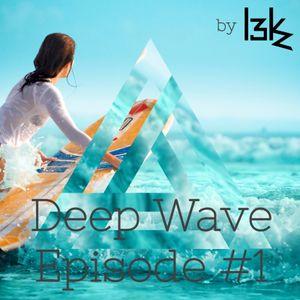 L3Kz - Deep Wave Episode #1