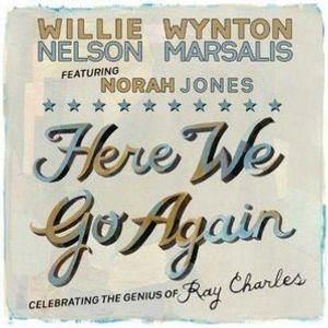 """Willie Nelson & Wynton Marsalis feat. Norah Jones - """"Here We Go Again"""" prezentuje Maciej Karłowski"""