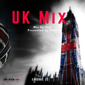 UK Mix RadioShow 32
